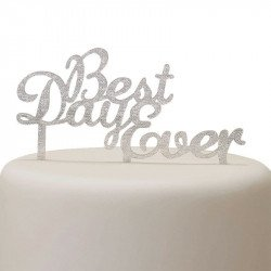 """Cake topper """"Best Day Ever"""" or ou argent"""