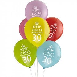 "Ballons 30 ans ""keep calm you're only 30"" (x8)"