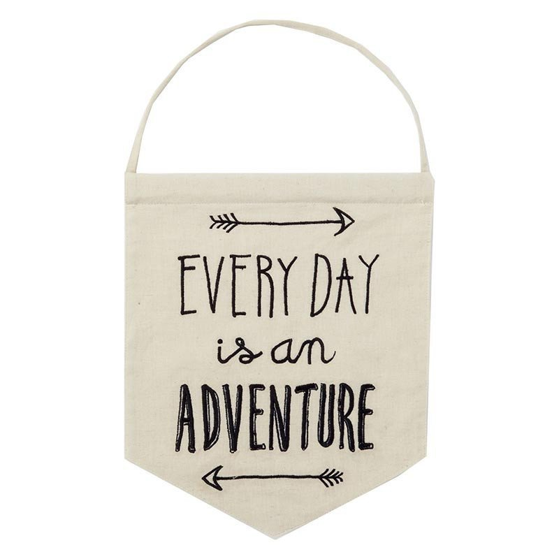 """Fanion """"Every day is an adventure"""""""