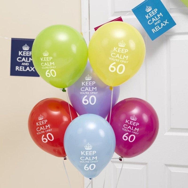 "Ballons 60 Ans ""Keep Calm You're Only 60"" -8 Unités"