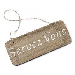 """Panneau en bois """"Servez-vous"""""""