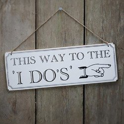 "Panneau en bois ""This way to the I DO'S"""